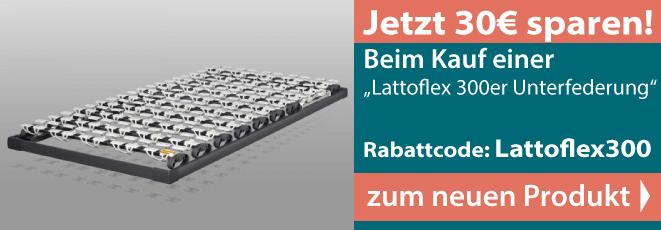 Lattoflex300 Unterfederung
